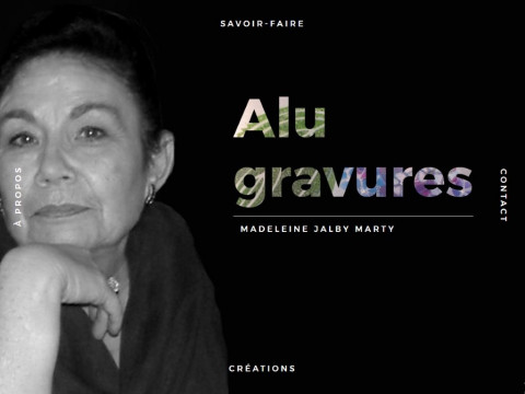 Madeleine Jalby-Marty, Alu Gravures